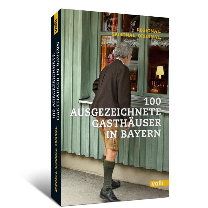 100 ausgezeichnete bayerische Gasthäuser