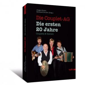Die Couplet-AG. Die ersten 20 Jahre - Couplets & Szenen