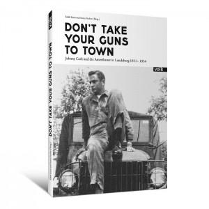 Don't Take Your Guns To Town