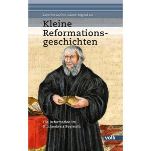 Kleine Reformationsgeschichten