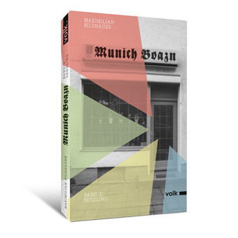 Munich Boazn. Band 2: Sendling
