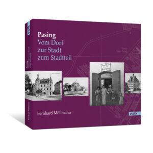 Pasing - Vom Dorf zur Stadt zum Stadtteil