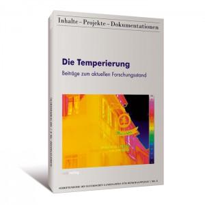 Die Temperierung. Beiträge zum aktuellen Forschungsstand